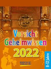 Vorsicht Geheimwissen 2022