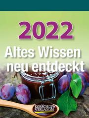 Altes Wissen neu entdeckt 2022