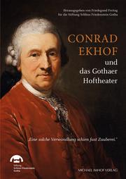 Conrad Ekhof und das Gothaer Hoftheater