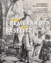 Von Rembrandt bis Baselitz