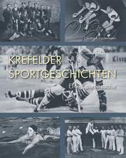 Krefelder Sportgeschichten