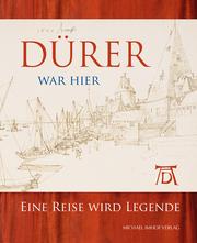 Dürer war hier