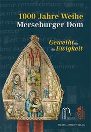 1000 Jahre Weihe Merseburger Dom