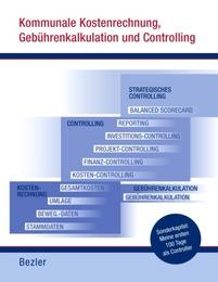 Kommunale Kostenrechnung, Gebührenkalkulation und Controlling - Cover