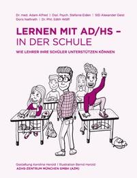 Lernen mit AD/HS - in der Schule