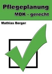 Pflegeplanung MDK-gerecht