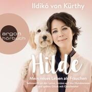 Hilde - Mein neues Leben als Frauchen (Autorinnenlesung)
