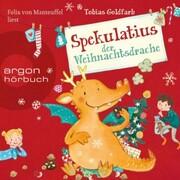 Spekulatius der Weihnachtsdrache (Ungekürzte Lesung)