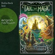 Eine geheime Akademie - Tale of Magic: Die Legende der Magie,(Ungekürzte Lesung)