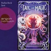 Eine dunkle Verschwörung - Tale of Magic: Die Legende der Magie,(Ungekürzt)