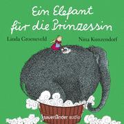 Ein Elefant für die Prinzessin (Gekürzte Lesung)