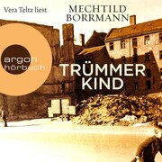 Trümmerkind (Ungekürzte Lesung) - Cover
