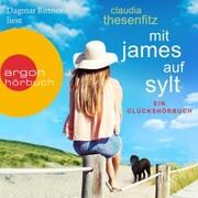 Mit James auf Sylt: Ein Glückshörbuch (Ungekürzte Lesung) - Cover