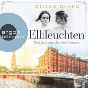 Elbleuchten - Eine hanseatische Familiensaga,(Ungekürzte Lesung) - Cover