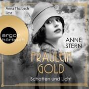 Fräulein Gold. Schatten und Licht - Die Hebamme von Berlin,(Ungekürzt)