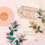 Sweet at Heart - Honey-Springs-Reihe,(Ungekürzt)