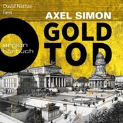Goldtod - Gabriel Landow,(Ungekürzt)