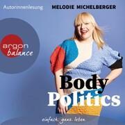 Body Politics (Gekürzte Lesung)