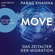 Move - Das Zeitalter der Migration (Ungekürzt)