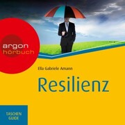 Resilienz - Haufe TaschenGuide (Ungekürzte Lesung)