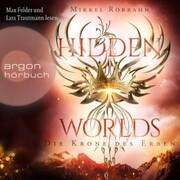 Die Krone des Erben - Hidden Worlds,(Ungekürzt)