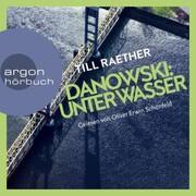 Unter Wasser - Adam Danowski,(Ungekürzt)