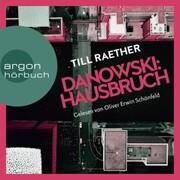 Hausbruch - Adam Danowski,(Ungekürzt)