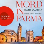 Mord in Parma - Paolo Ritter ermittelt (Ungekürzt)