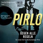 Pirlo - Gegen alle Regeln - Der erste Fall für Strafverteidiger Pirlo (Ungekürzt)