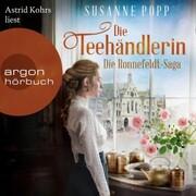 Die Teehändlerin - Die Ronnefeldt-Saga,(Ungekürzt)