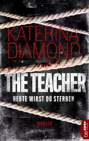 Heute wirst du sterben - The Teacher - Cover