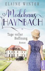 Modehaus Haynbach - Tage voller Hoffnung