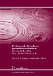 Psychologische Grundlagen professionellen Handelns in sozialen Berufen 1