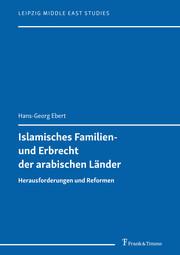 Islamisches Familien- und Erbrecht der arabischen Länder