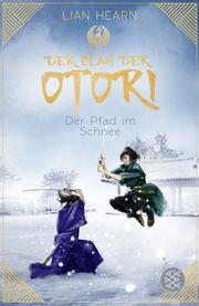 Der Clan der Otori - Der Pfad im Schnee