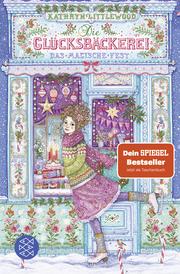 Die Glücksbäckerei - Das magische Fest