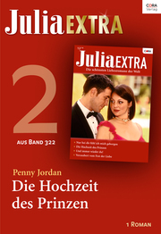 Julia Extra Band 322 - Titel 2: Die Hochzeit des Prinzen
