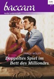 Doppeltes Spiel im Bett des Millionärs