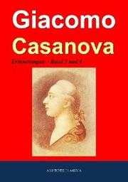 Giacomo Casanova - Erinnerungen