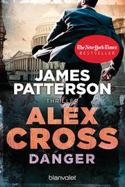 Danger - Alex Cross
