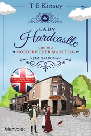 Lady Hardcastle und ein mörderischer Markttag