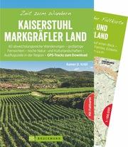 Zeit zum Wandern Kaiserstuhl und Markgräflerland