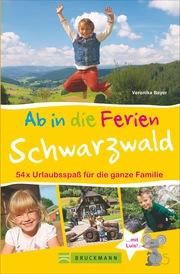 Ab in die Ferien - Schwarzwald