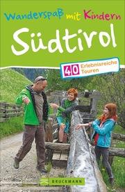 Wanderspaß mit Kindern: Südtirol