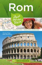 Bruckmann Reiseführer Rom: Zeit für das Beste