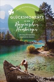 Glücksmomente in den Bayerischen Hausbergen - Cover