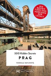 Bruckmann: 500 Hidden Secrets Prag
