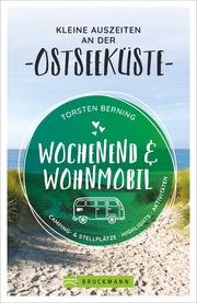 Wochenend & Wohnmobil - Kleine Auszeiten an der Ostseeküste