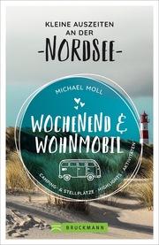 Wochenend & Wohnmobil - Kleine Auszeiten an der Nordsee - Cover