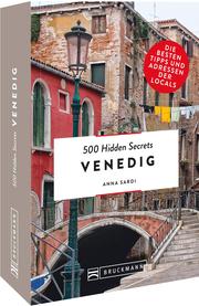 500 Hidden Secrets Venedig